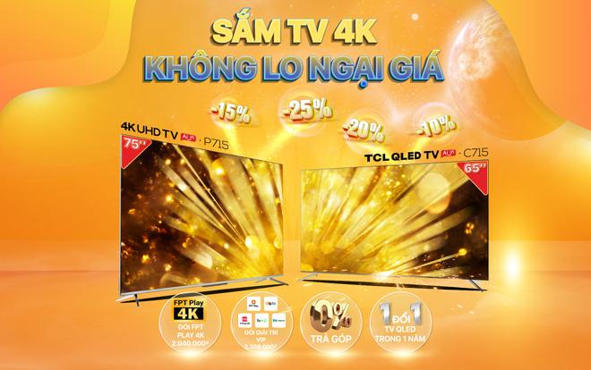 Sắm TV TCL 4K không lo về giá