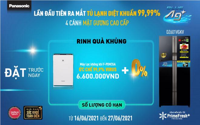 Đặt trước tủ lạnh 4 cánh Panasonic DZ601VGKV nhận quà trị giá 6.600.000đ