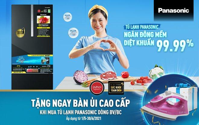 Tặng ngay Bàn là cao cấp khi mua Tủ lạnh Panasonic. Áp dụng từ 01/05 - 30/06/2021